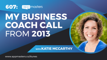 607: My Business Coach Call From 2013