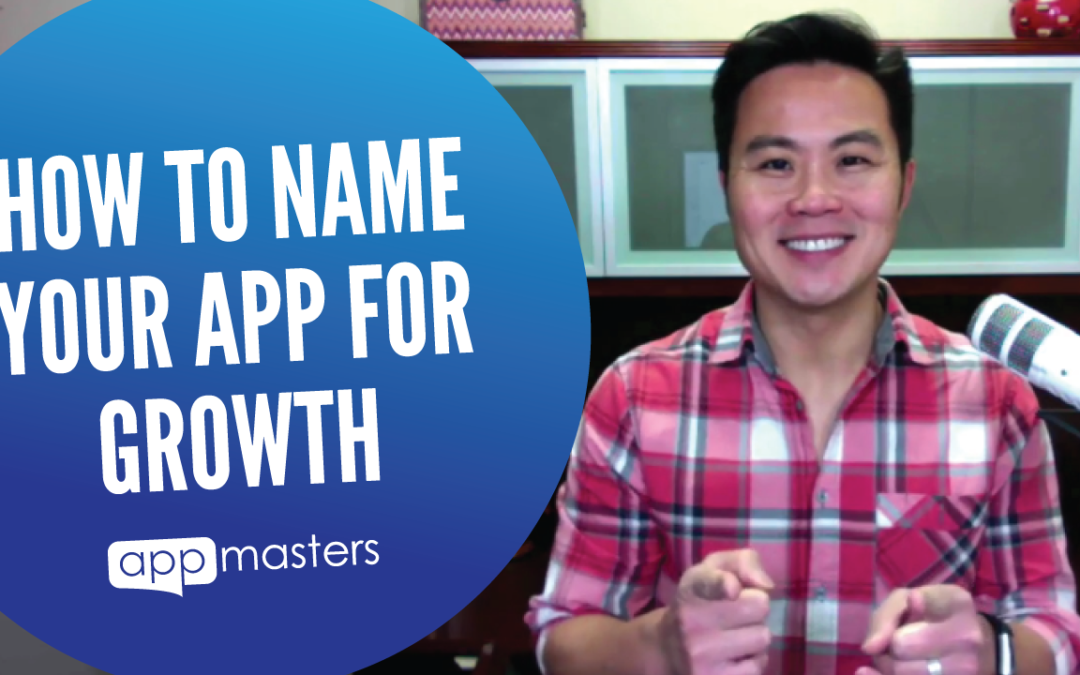 How to Name Your App for Growth