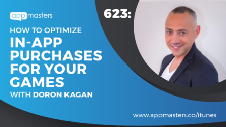 623: How to Optimize In-App Purchases for Your Games with Doron Kagan