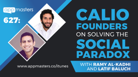 627: Calio Founders on Solving the Social Paradox