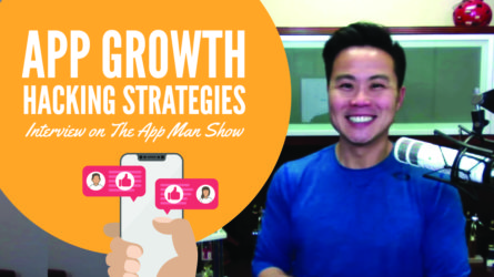 App Growth Hacking Strategies – Interview on The App Man Show