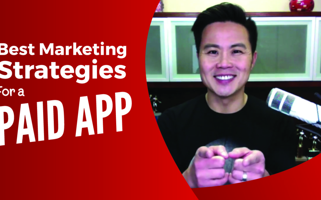 Best Marketing Strategies for a Paid App
