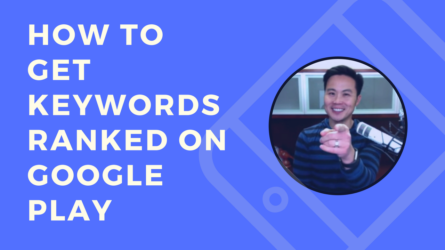 How to Get Keywords Ranked on Google Play