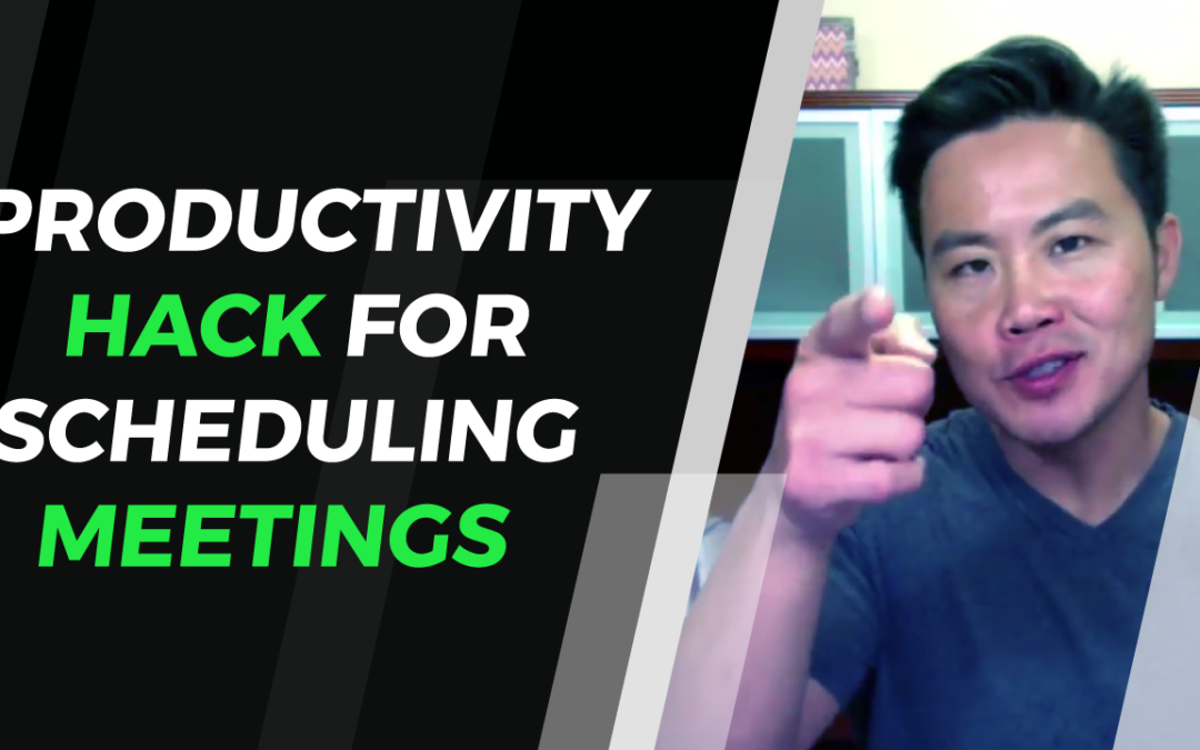 Productivity Hack for Scheduling Meetings