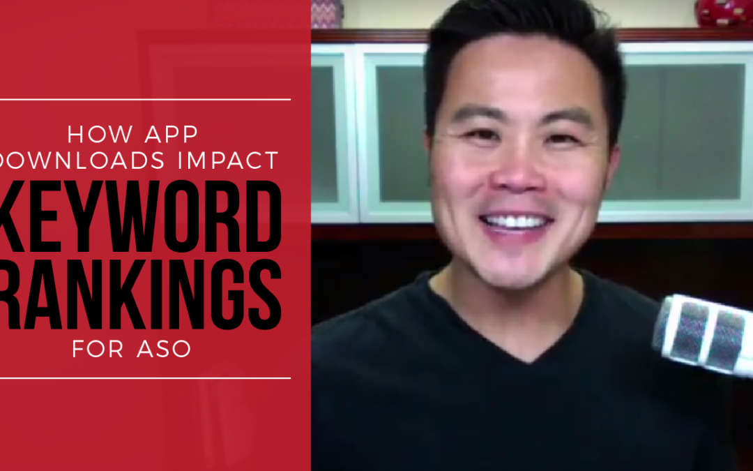 How App Downloads Impact Keyword Rankings for ASO