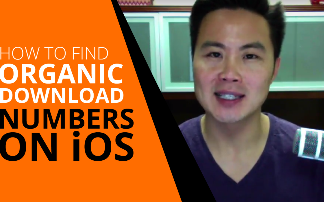 How to Find Organic Download Numbers on iOS