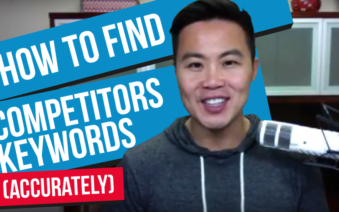 How to Find Competitors Keywords (Accurately)