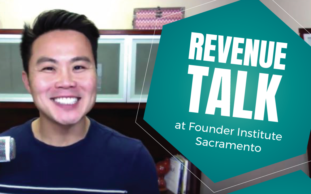 Revenue Talk at Founder Institute Sacramento