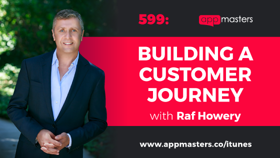 599: Building a Customer Journey with Raf Howery