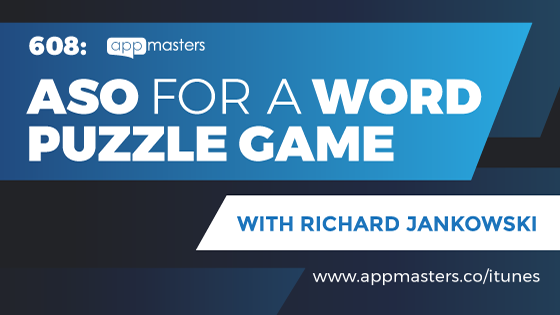 608: ASO for a Word Puzzle Game with Richard Jankowski