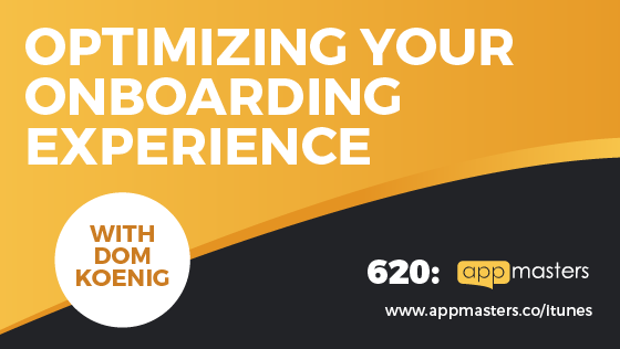 620: Optimizing Your Onboarding Experience with Dom Koenig