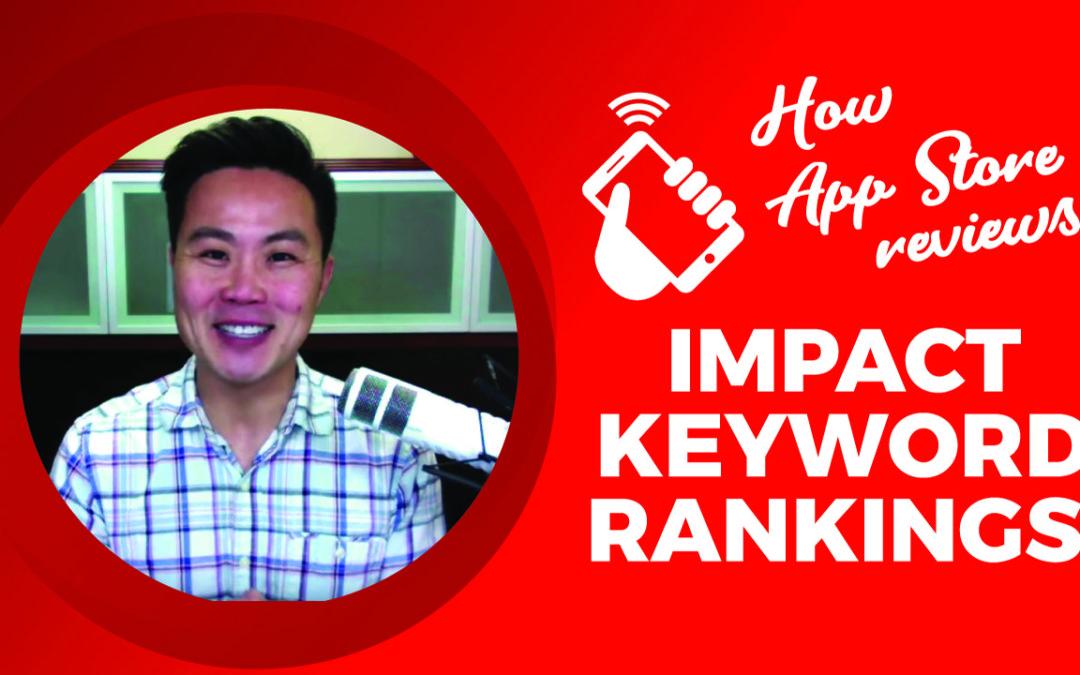 How App Store Reviews Impact Keyword Rankings
