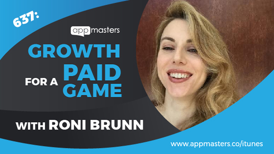 637: Growth for a Paid Game with Roni Brunn