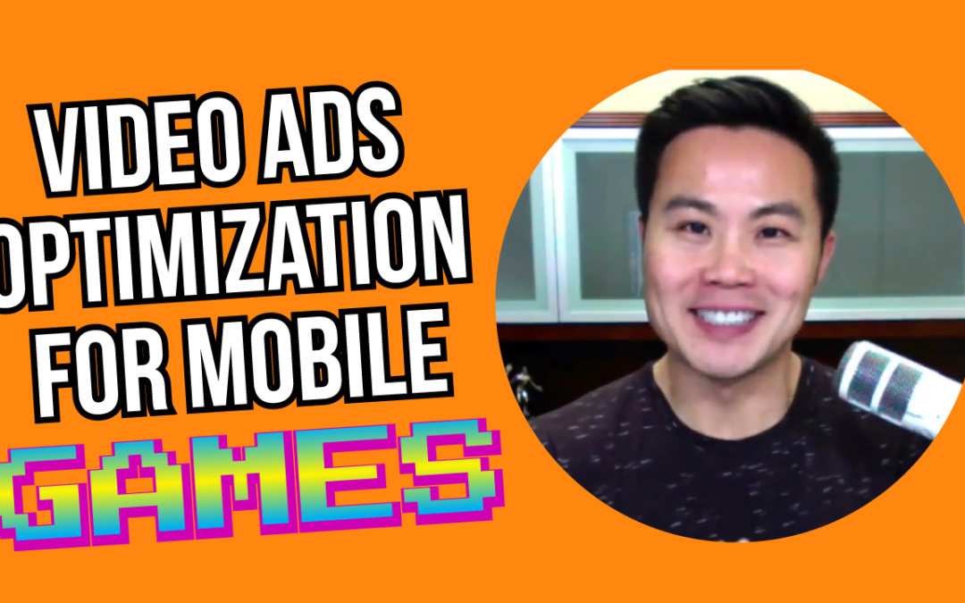 Video Ads Optimization for Mobile Games