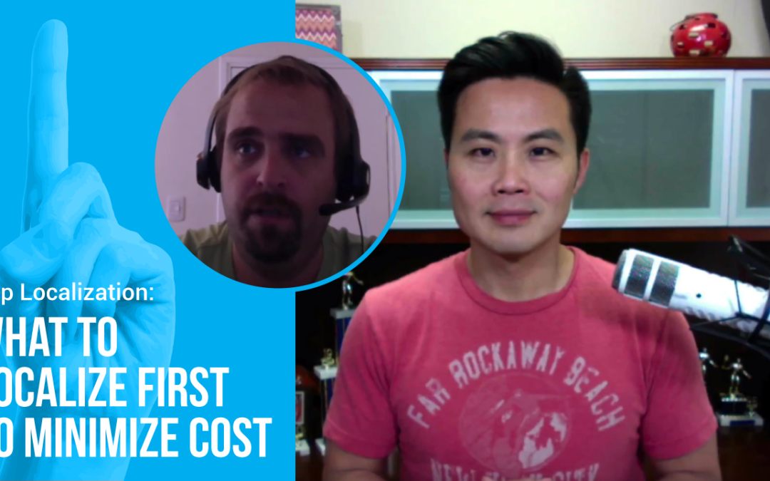 App Localization: What to Localize First to Minimize Cost