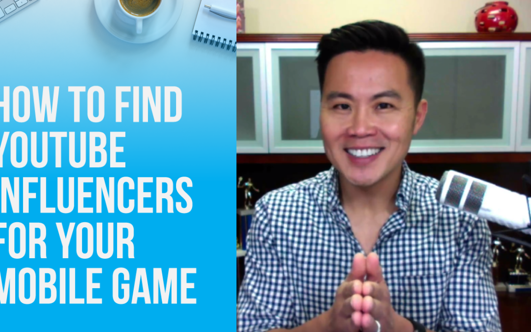 How to Find YouTube Influencers for Your Mobile Game