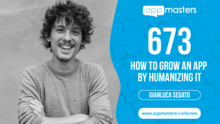 673: How to Grow an App by Humanizing It with Gianluca Segato