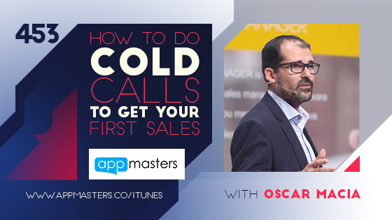 453: How to do cold calls to get your first sales