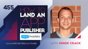 455: How to land an app publisher