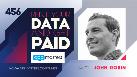 456: Rent your data and get paid
