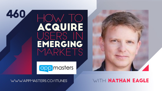 460.How-to-acquire-users-in-emerging-markets