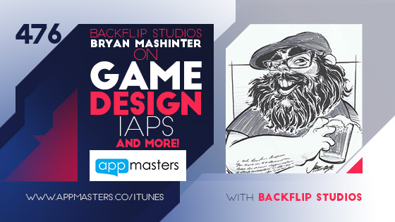 476: Backflip Studios' Bryan Mashinter on Game Design, IAPs and More!