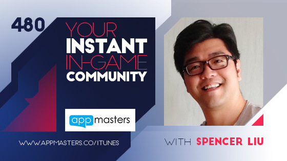 480: Your Instant In-Game Community with Spencer Liu