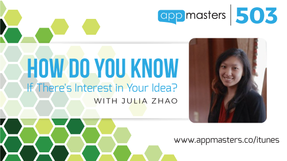 503: How Do You Know If There's Interest in Your Idea?