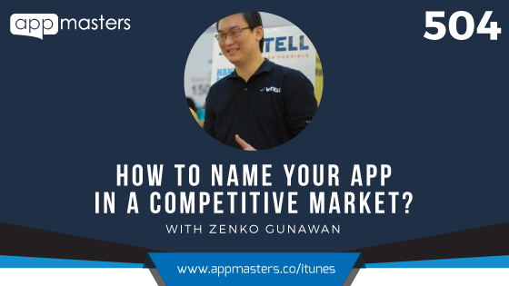 504: How to Name Your App in a Competitive Market?