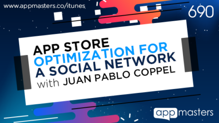 690: App Store Optimization for a Social Network with Juan Pablo Coppel