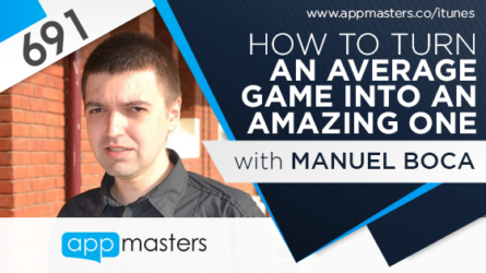 691: How to Turn an Average Game into an Amazing One with Manuel Boca