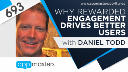 693: Why Rewarded Engagement Drives Better Users with Daniel Todd