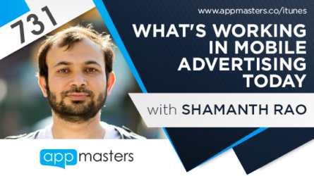 731: What's Working in Mobile Advertising Today