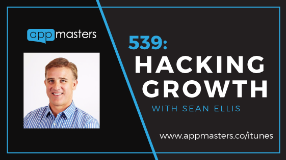 539: Hacking Growth with Sean Ellis