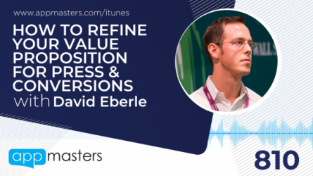 810: How to Refine Your Value Proposition for Press & Conversions with David Eberle