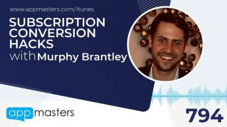 794: Subscription Conversion Hacks with Murphy Brantley