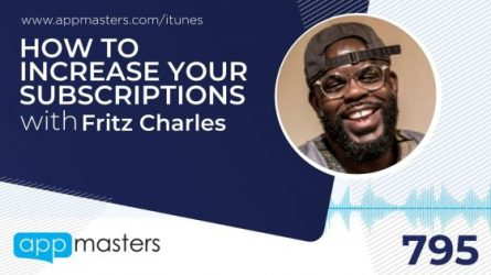 795: How to Increase Your Subscriptions with Fritz Charles