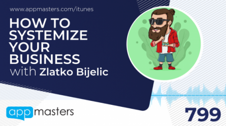 799: How to Systemize Your Business with Zlatko Bijelic