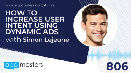 806: How to Increase User Intent Using Dynamic Ads with Simon Lejeune