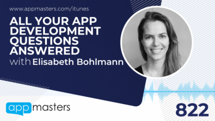822: All Your App Development Questions Answered with Elisabeth Bohlmann