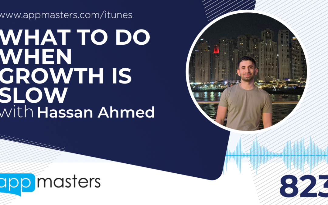 823: What To Do When Growth is Slow