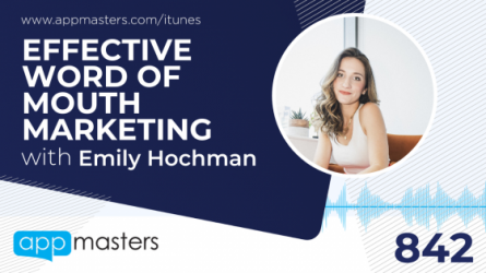 842: Effective Word of Mouth Marketing with Emily Hochman