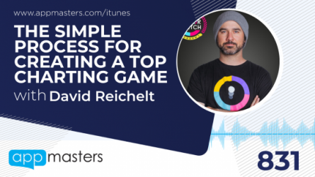 831: The Simple Process for Creating a Top Charting Game