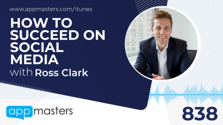 838: How to Succeed on Social Media with Ross Clark