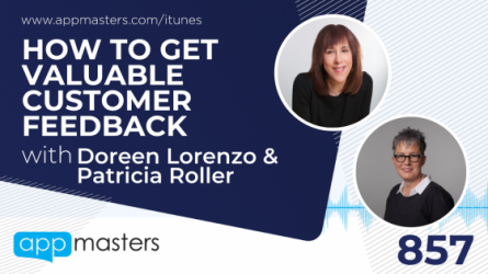 857: How to Get Valuable Customer Feedback