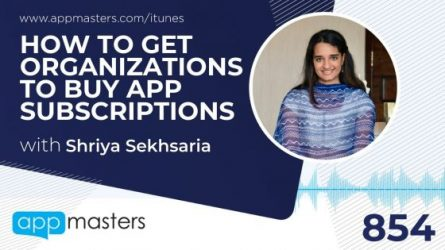 854: How to Get Organizations to Buy App Subscriptions