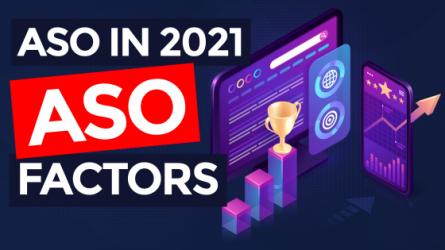 App Store Optimization in 2021 – ASO Factors (Part 2/6)