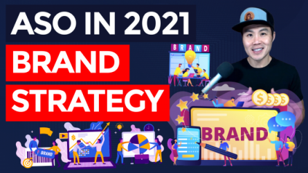 App Store Optimization in 2021 – Brand Strategy (Part 4/6)