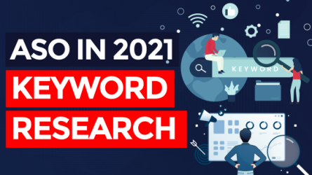 App Store Optimization in 2021 – Keyword Research (Part 3/6)