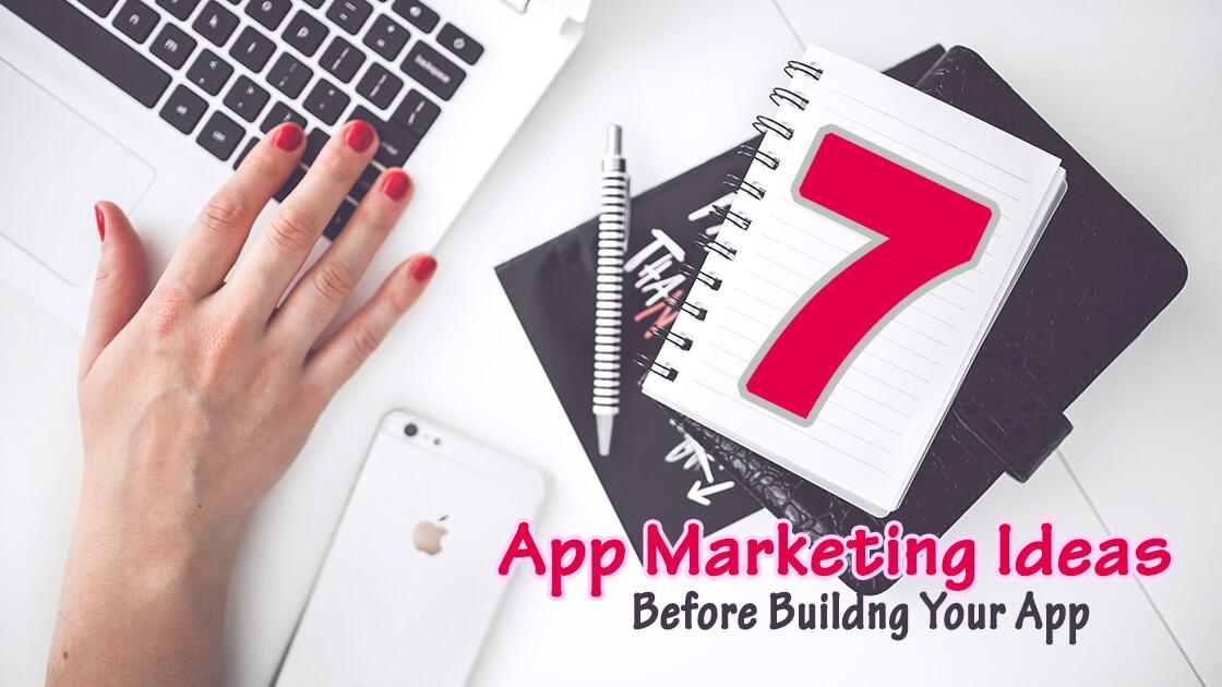 App_Marketing_Ideas_Before_App_Development